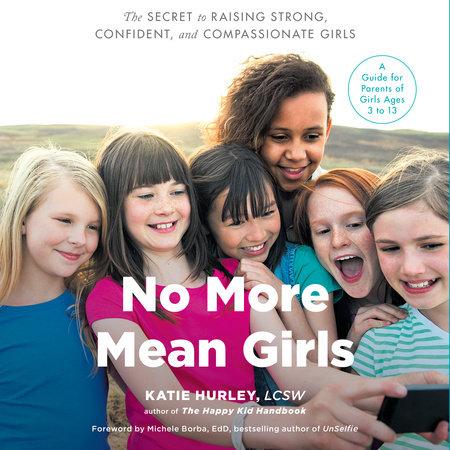 No More Mean Girls | Dr Michele Borba