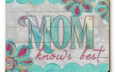 Mother Knew Best (Or Did She?) Facts & Fiction