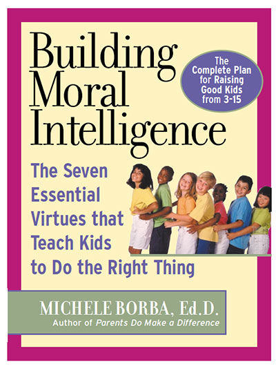 The Seven Essential Virtures that Teach Kids to Do the Right Thing